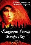 DANGEROUS SECRETS: A Colonial Jamestown Novel