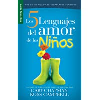 Los Cinco Lenguajes del Amor Para Ninos Replaced with New Edition 9780789924186: El Secreto Para Amar a Los Ninos de Manera Eficaz