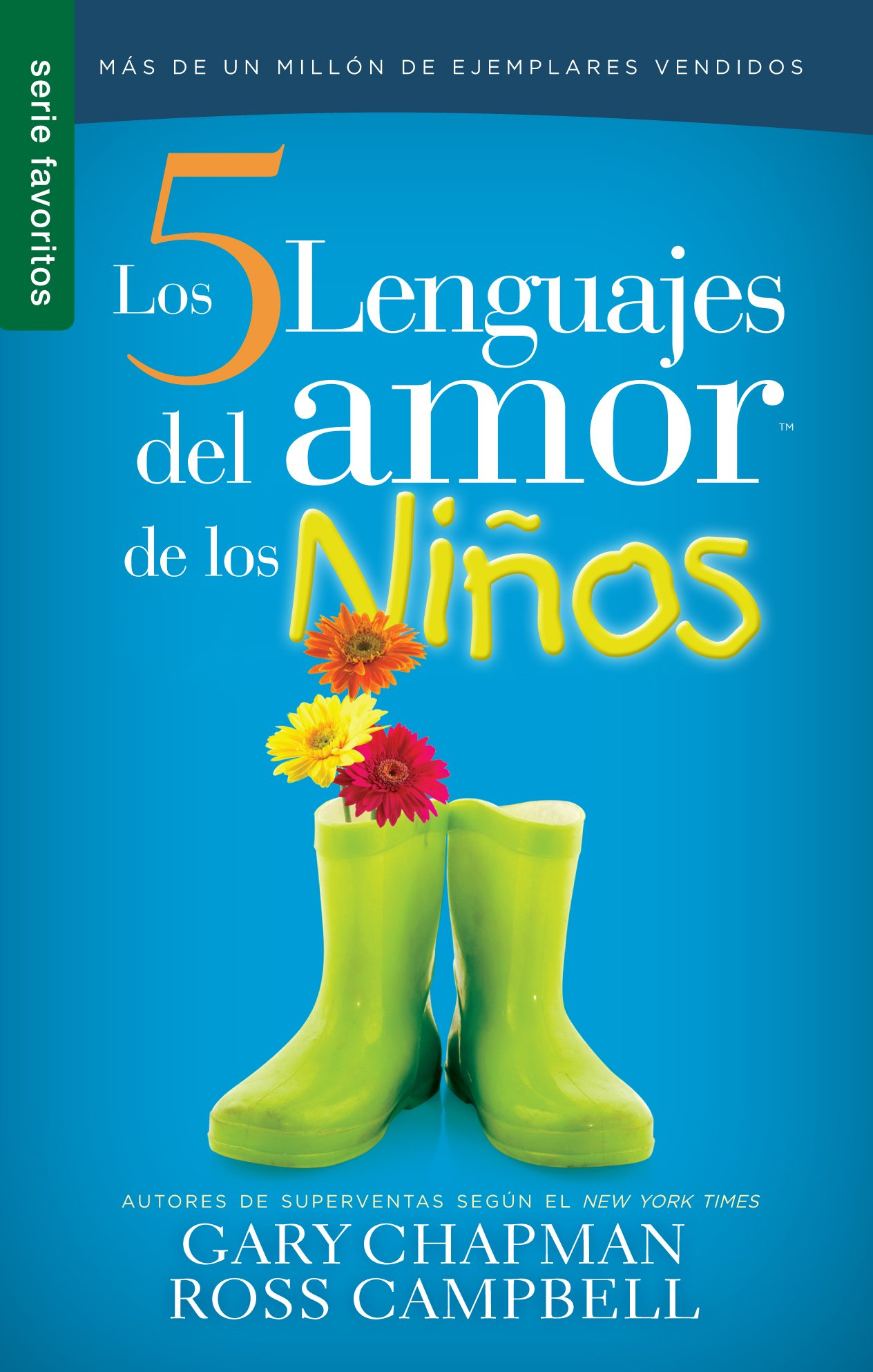 Download Cinco lenguajes del amor de los niños, Los // Five love languages for children (Serie Favoritos) (Spanish Edition) pdf