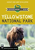 Yellowstone National Park: Adventuring with Kids
