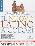 Il nuovo latino a colori. Lezioni. Con prima del latino. Con e-book. Con espansione online. Per i Licei e gli Ist. magistrali: 1