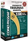 Como Passar em Concursos de Tribunais Analista. 5.500 Questões Comentadas