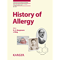History of Allergy (Chemical Immunology and Allergy Book 100) (English Edition)