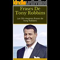 Frases De Tony Robbins: Las 50+ mejores frases de Tony Robbins