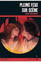 Pleins feux sur scène (Heure noire) (French Edition) Kindle Edition