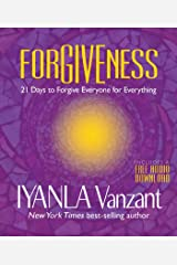 Forgiveness: 21 Days to Forgive Everyone for Everything Kindle Edition