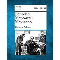 Derecho Mercantil Mexicano.