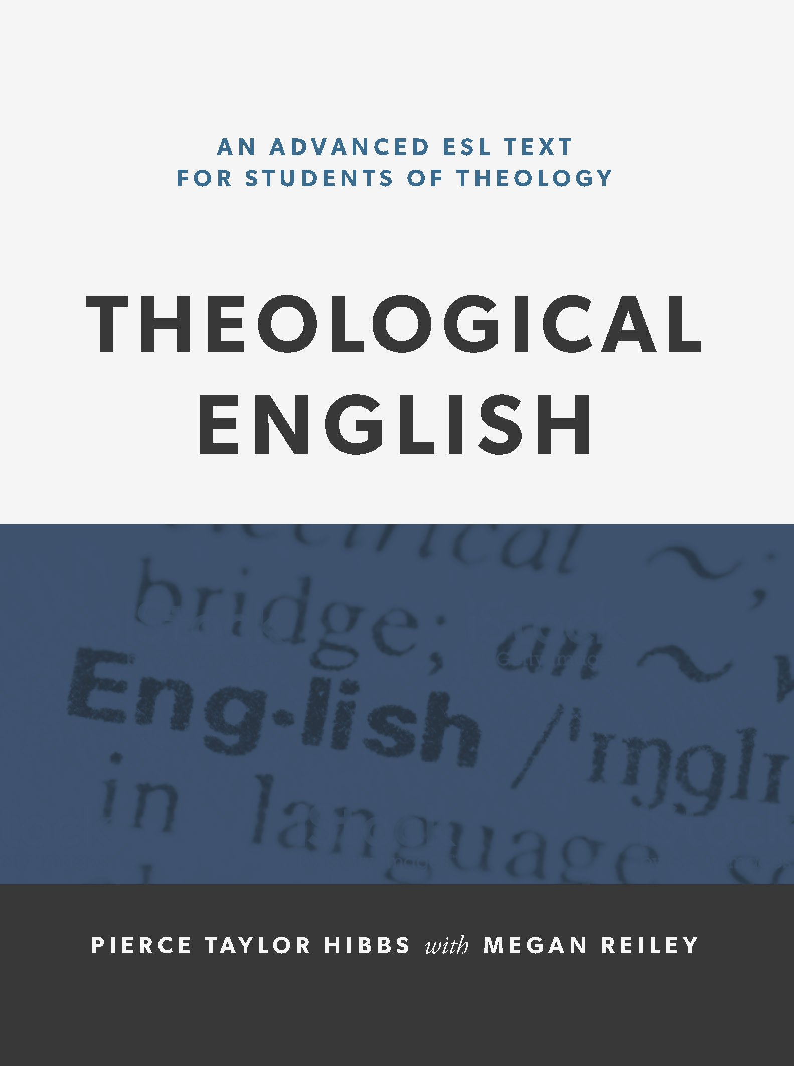 Theological English: An Advanced ESL Text for Students of