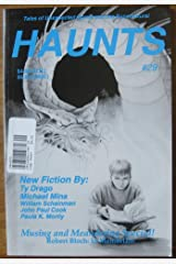 Haunts #29 (Tales of Unexpected Horror and the Supernatural, Musing and Meandering Special) Single Issue Magazine