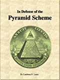 In Defense of the Pyramid Scheme