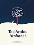 The Arabic Alphabet: Learn it Letter by Letter (English Edition)