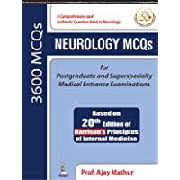 NEUROLOGY MCQs : For Postgraduate and Superspecialty Medical Entrance Examinations