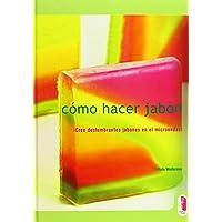 Como Hacer Jabon (Spanish Edition)