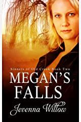 Megan's Falls (Sinners of Old Creek Book 2) Kindle Edition