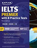 IELTS Premier with 8 Practice Tests: Online + Book + CD (Kaplan Test Prep)