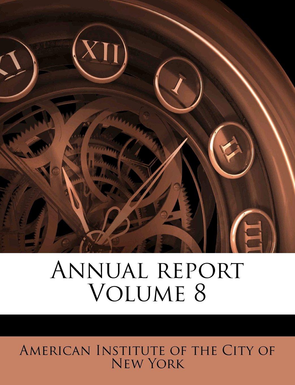 Annual report Volume 8 ebook