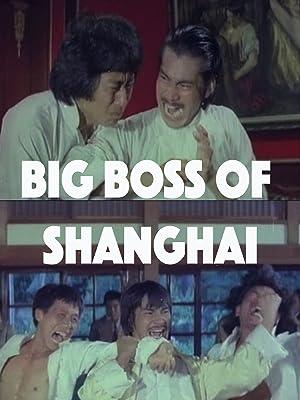 the boss of shanghai