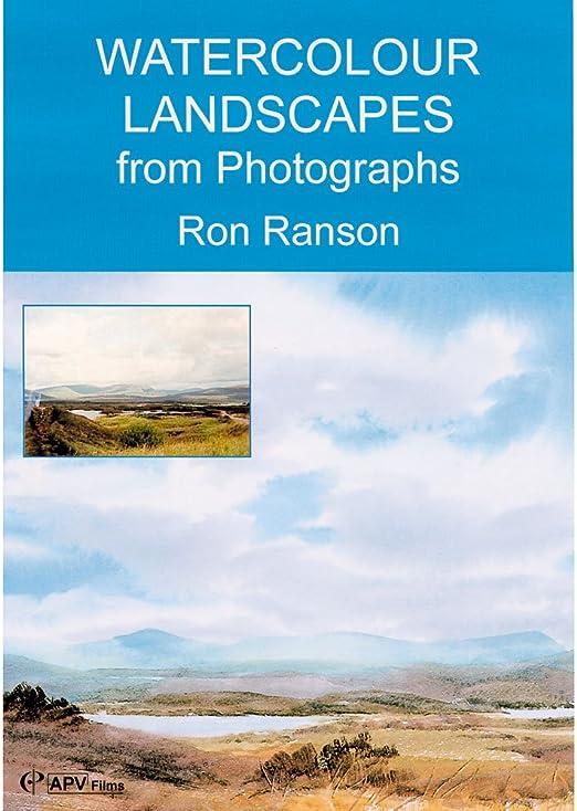 Watercolour Landscapes from Photographs - Ron Ranson: Amazon ...