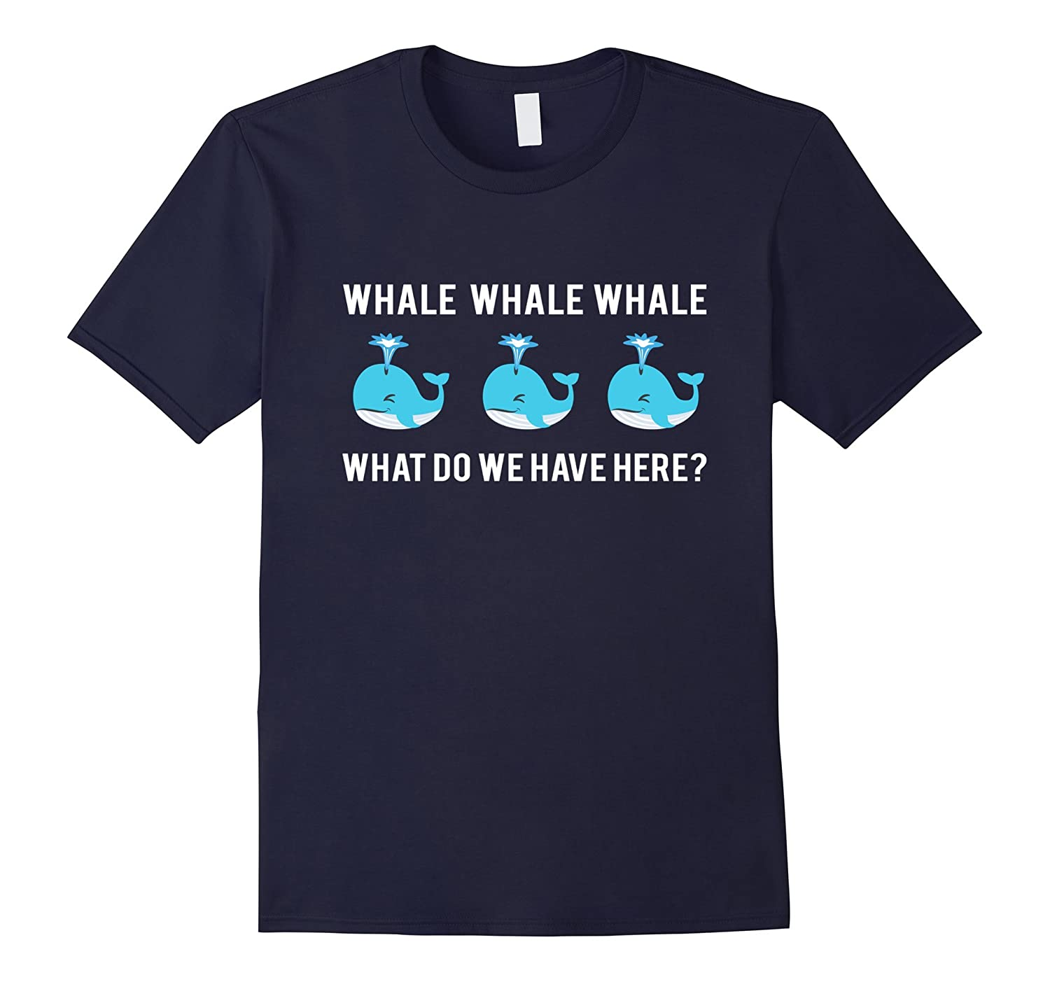Whale Whale Whale What Do We Have Here? Emoji T-Shirt-TD