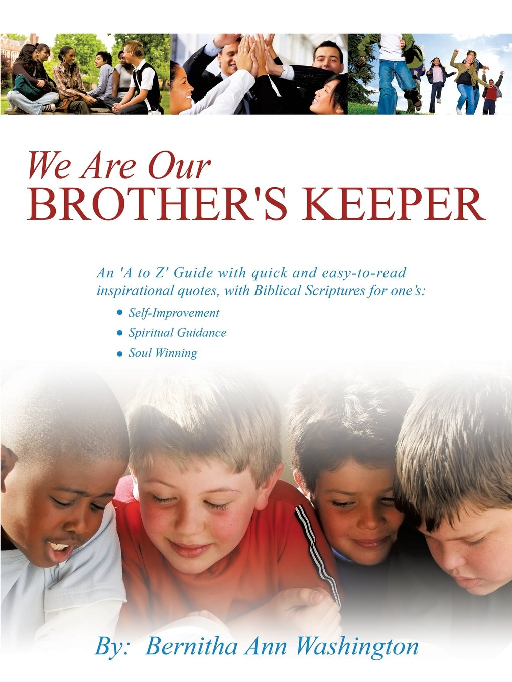 We Are Our Brothers Keeper Bernitha Ann Washington 9781606470978