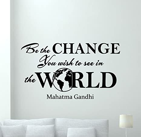 Mahatma Gandhi Wall Decal Sayings Be The Change You Wish To See In The World Gift Vinyl Sticker Print Wall Art Design Room Decor Poster Custom Mural 133bar Kitchen Dining