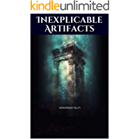 Inexplicable Artifacts