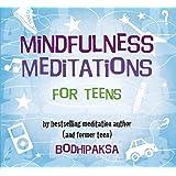 Mindfulness Meditations for Teens