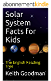 Solar System Facts for Kids: The English Reading Tree (English Edition)