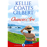 Chances Are (The Pacific Bay Series Book 1) (English Edition)