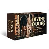 Divine Doors: Behind every door lies adventure, mystery and inspiration