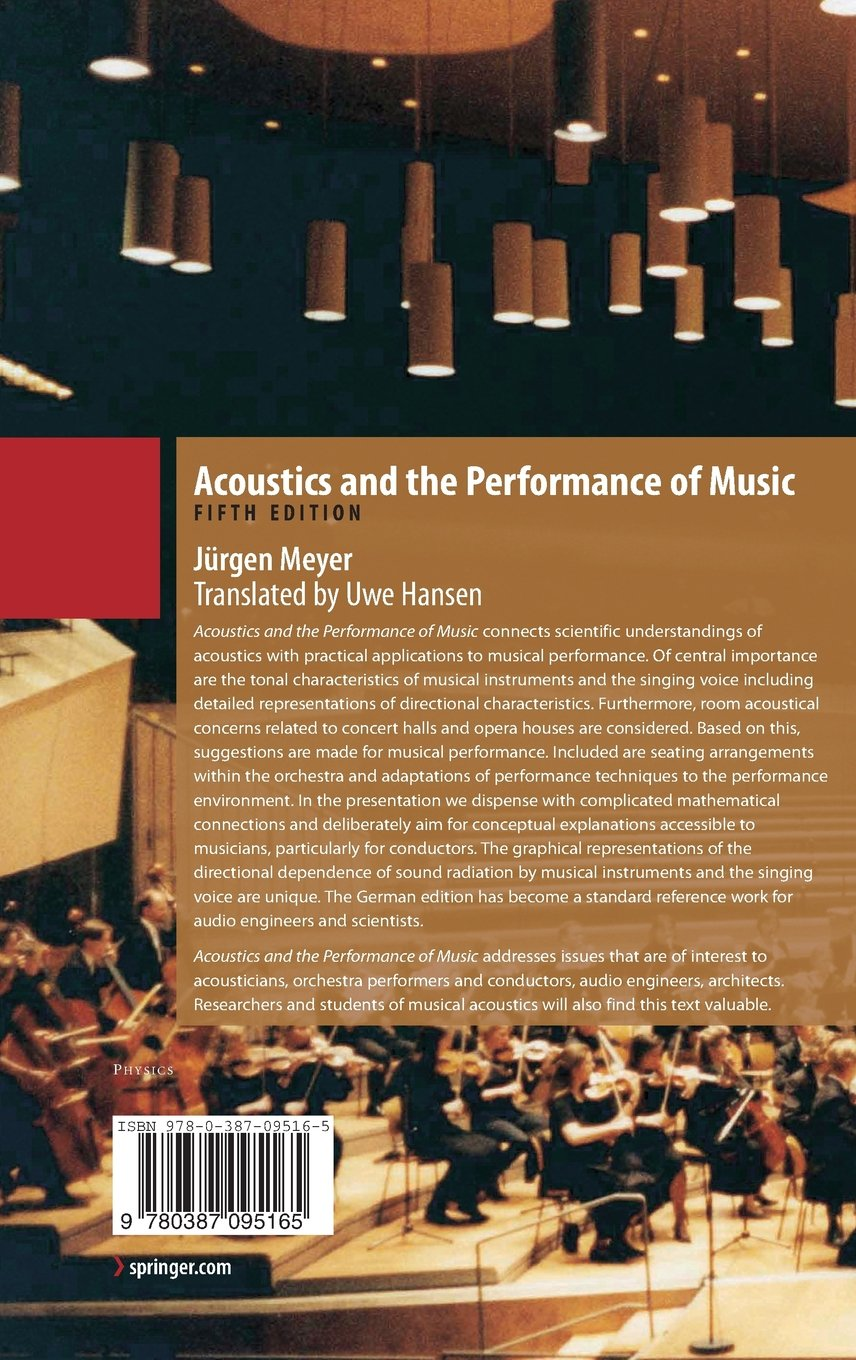 Acoustics and the Performance of Music: Manual for Acousticians, Audio Engineers, Musicians, Architects and Musical Instrument Makers (Modern Acoustics and Signal Processing) by Brand: Springer