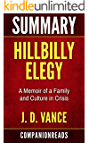 Summary of Hillbilly Elegy: A Memoir of a Family and Culture in Crisis by J. D. Vance