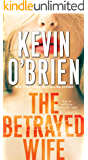 The Betrayed Wife (Family Secrets Book 1)