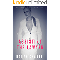 Assisting the Lawyer: A Black Woman White Woman Lesbian Erotic Romance (Erotic Lesbian Workplace Tales Book 5) (English Edition)