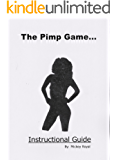 The Pimp Game: Instructional Guide (New Edition)