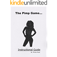 The Pimp Game: Instructional Guide (New Edition) (English Edition)