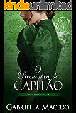 O Reencontro do Capitão (Feitos Para Amar Livro 4)