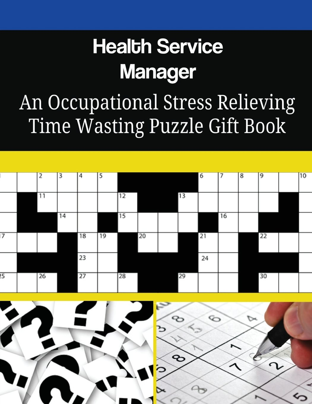 Download Health Service Manager An Occupational Stress Relieving Time Wasting Puzzle Gift Book pdf epub