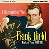 I Remember You - The Early Years 1956-1962