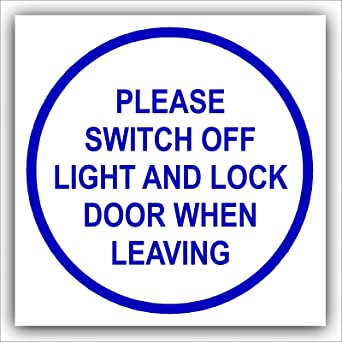 1 x Please Switch Off Light and Lock Door When Leaving 87mmBlue on