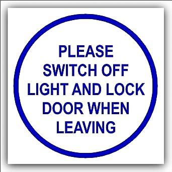 please lock door. 1 X Please Switch Off Light And Lock Door When Leaving-87mm,Blue On