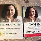 sandberg facciamoci  Facciamoci avanti: Le donne, il lavoro e la voglia di riuscire ...