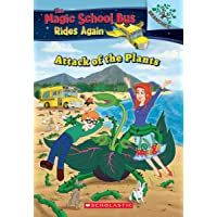 The Attack of the Plants (the Magic School Bus Rides Again #5), 5