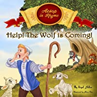 HELP! The Wolf Is Coming: Aesop's Fables in Verses - for kids (Bedtime Stories Books...