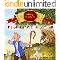 HELP! The Wolf Is Coming: Aesop's Fables in Verses - for kids (Bedtime Stories Books (Rhyming: Classic: Picture books) Book 1)