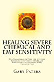 Healing Severe Chemical and EMF Sensitivity