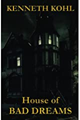 House of Bad Dreams Kindle Edition