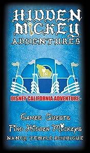 Hidden Mickey Adventures in Disney California Adventure