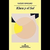 Klara y el Sol (Panorama de narrativas nº 1046) (Spanish Edition)