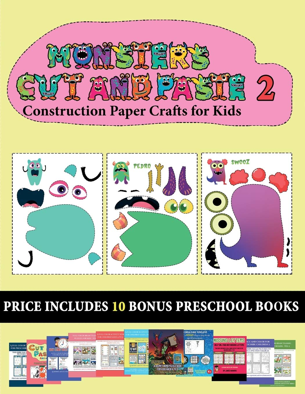 Construction Paper Crafts For Kids 20 Full Color Kindergarten Cut And Paste Activity Sheets Monsters 2 This Book Comes With Collection Of Start To His Her Education Books Are Designe Manning James